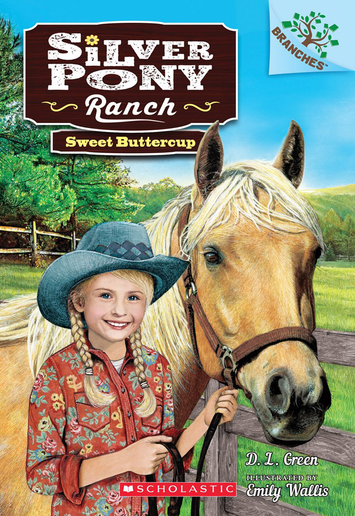 Sweet Buttercup Front Cover Emily Wallis Scholastic Silver Pony Ranch D. L Green